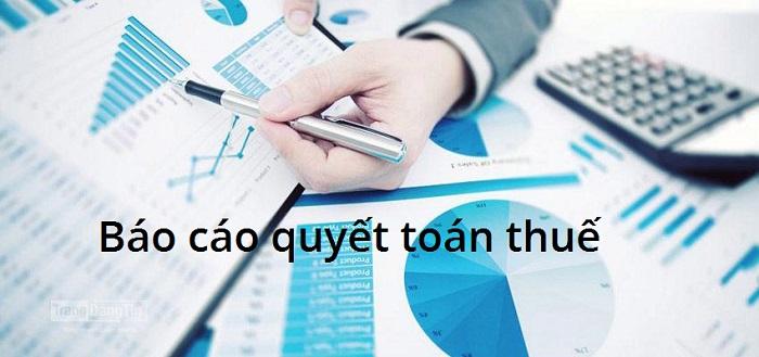 Báo cáo quyết toán thuế
