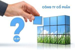 Thành lập công ty cổ phần cần những gì?