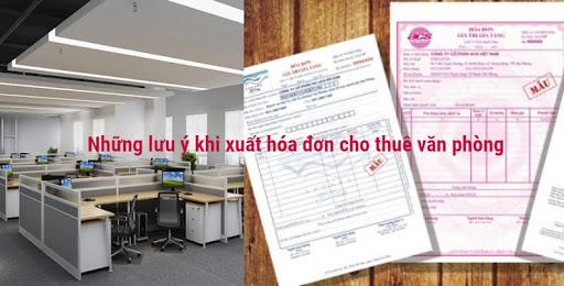 Những lưu ý khi xuất hóa đơn cho thuê văn phòng